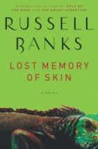 Lost Memory of Skin -- Russell Banks